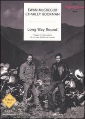 McGregor, Boorman - Long Way Round-9788804543879-1.jpg